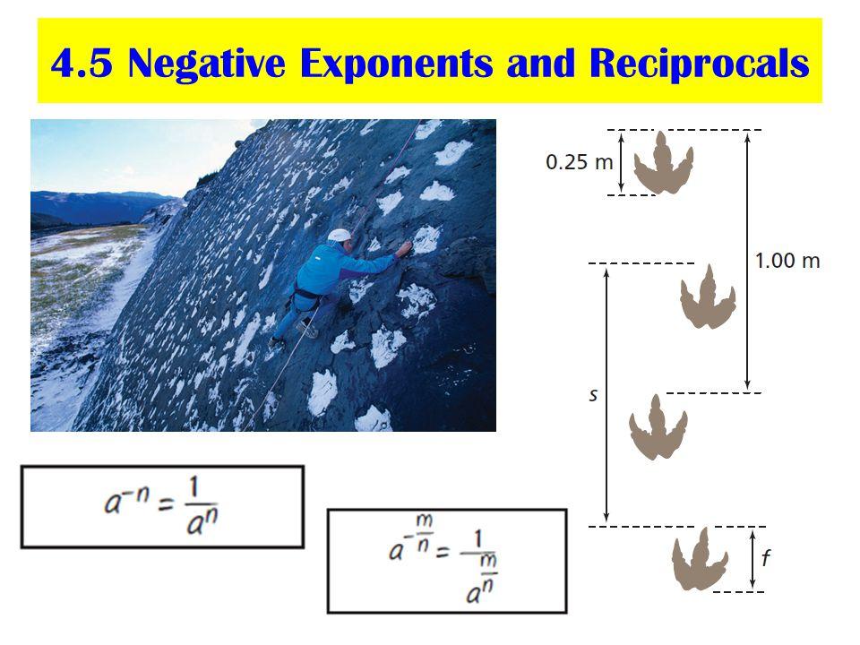 4.5 Negative Exponents and Reciprocals