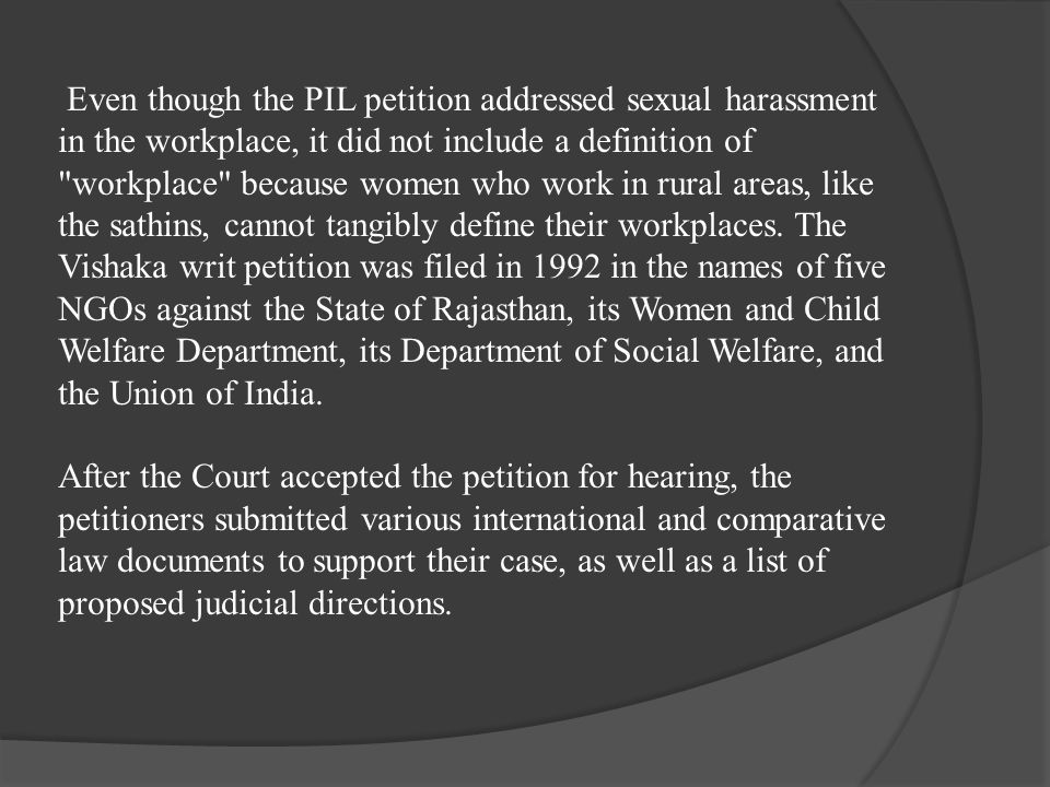 Even though the PIL petition addressed sexual harassment in the workplace, it did not include a definition of