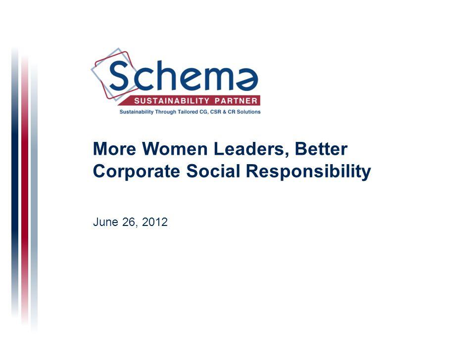 More Women Leaders, Better Corporate Social Responsibility June 26, 2012