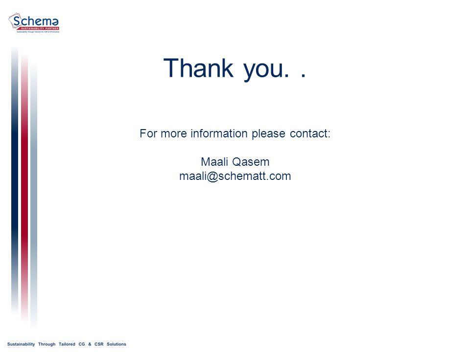 Thank you.. For more information please contact: Maali Qasem maali@schematt.com