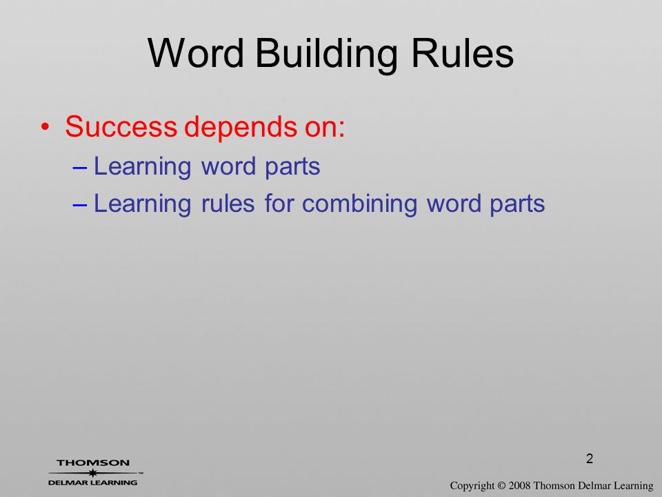 3 Word Root Basic foundation of a word –Component parts are added to change meaning Example word: cardiologist –cardi (word root) = heart –Words with cardi will always refer to the heart