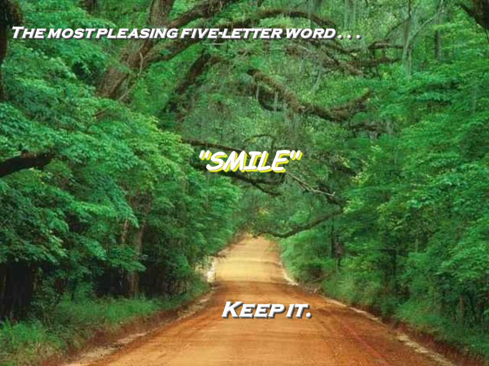 The most pleasing five-letter word...The most pleasing five-letter word...