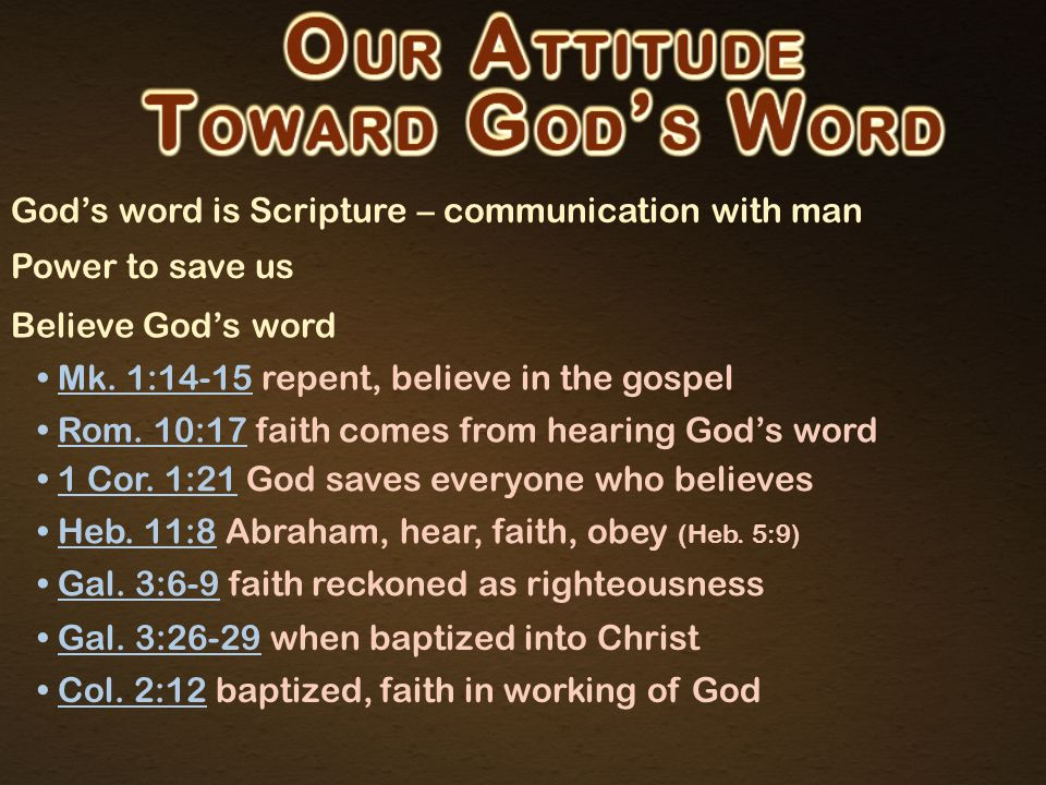 God's word is Scripture – communication with man Power to save us Believe God's word Love God's word 2 Th.