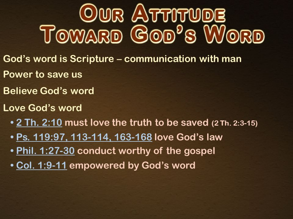 God's word is Scripture – communication with man Power to save us Believe God's word Love God's word Obey God's word at any cost Ja.