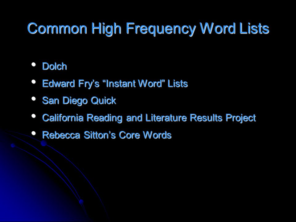 Assessment High frequency/sight word knowledge needs to be assessed frequently and taught strategically.