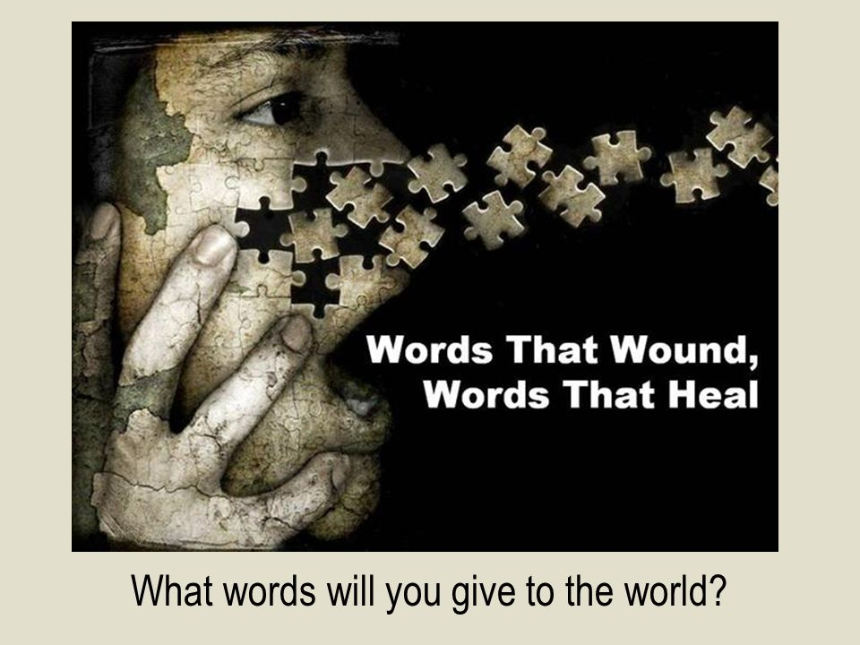 What words will you give to the world