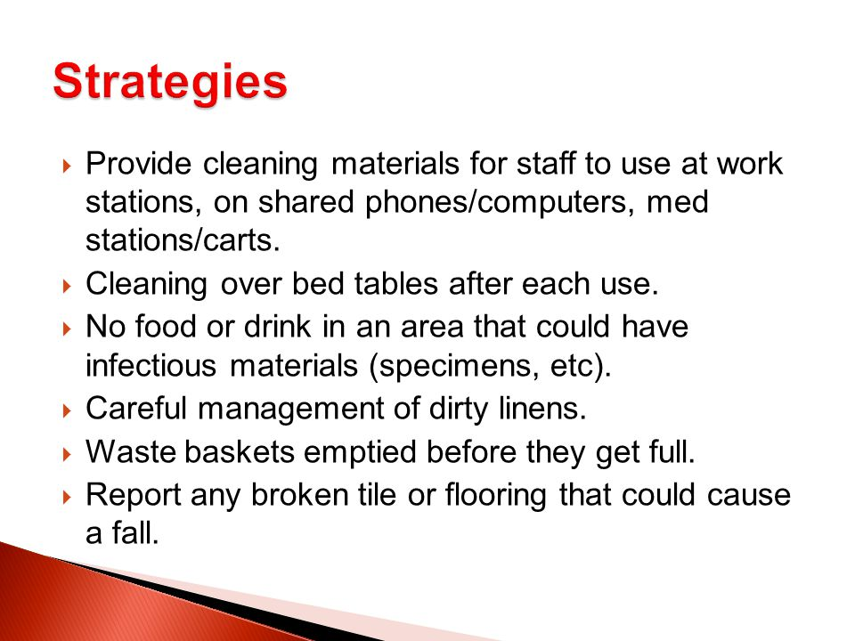  Provide cleaning materials for staff to use at work stations, on shared phones/computers, med stations/carts.