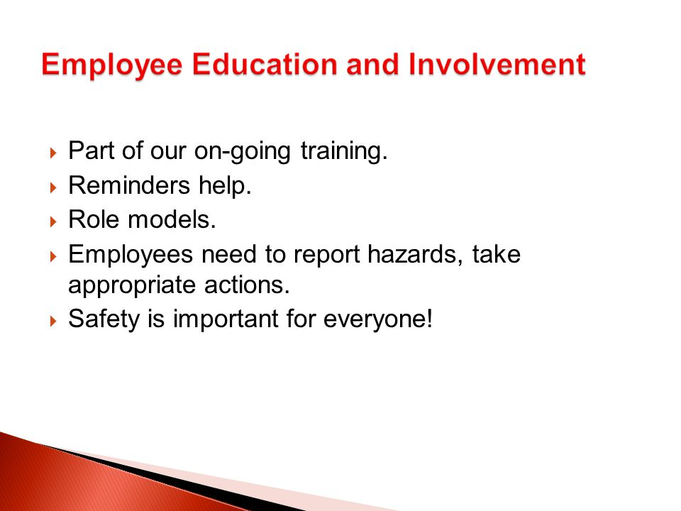  Part of our on-going training.  Reminders help.