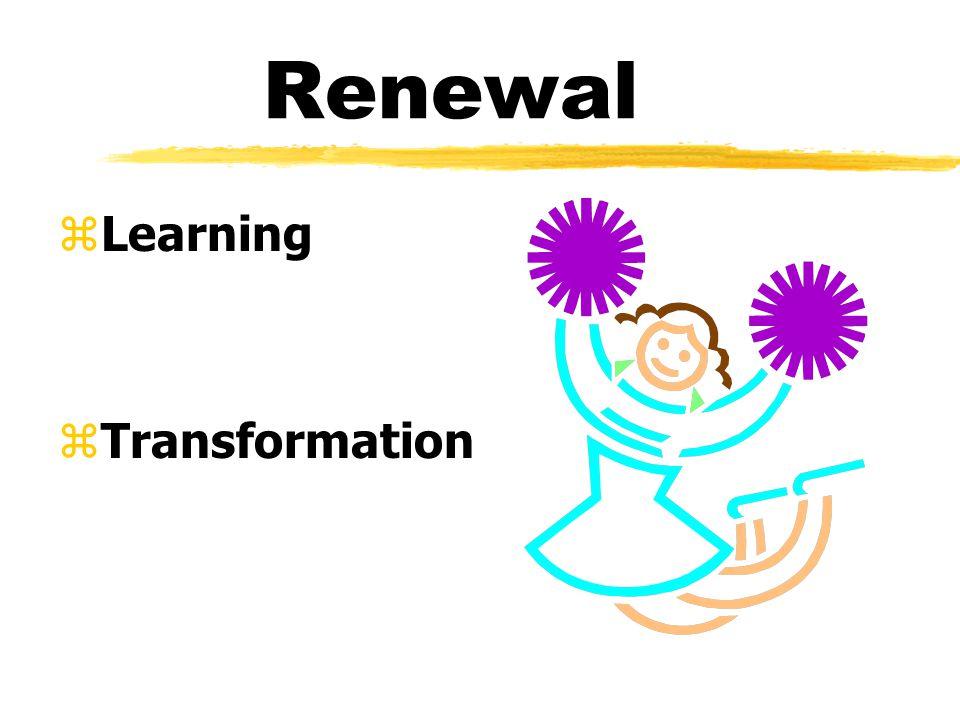 Renewal zLearning zTransformation