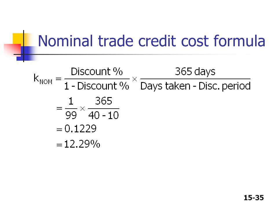 15-35 Nominal trade credit cost formula