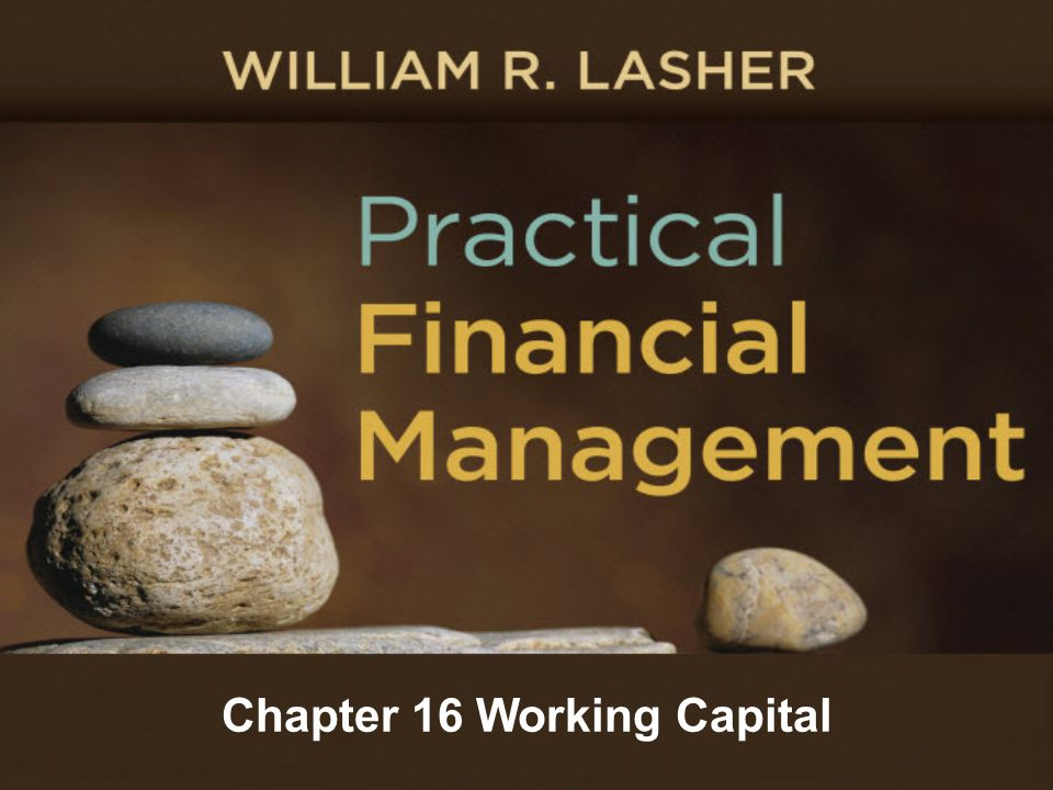 Chapter 16 Working Capital