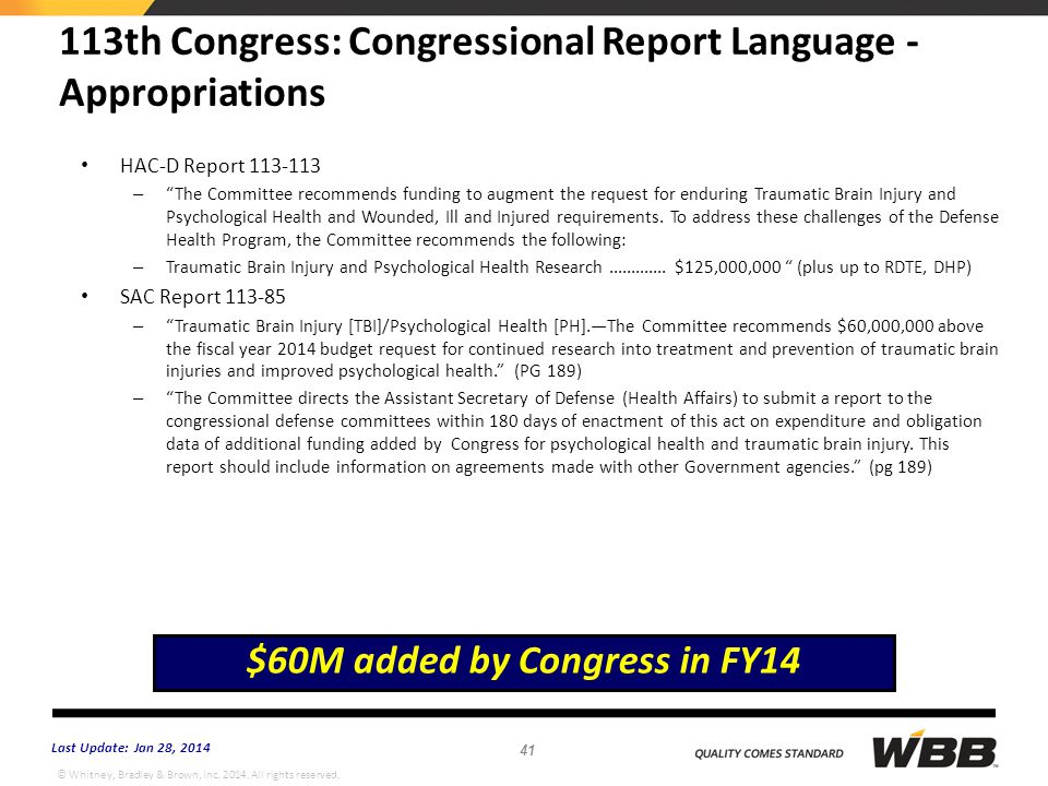 """© Whitney, Bradley & Brown, Inc. 2014. All rights reserved. 113th Congress: Congressional Report Language - Appropriations HAC-D Report 113-113 – """"The"""