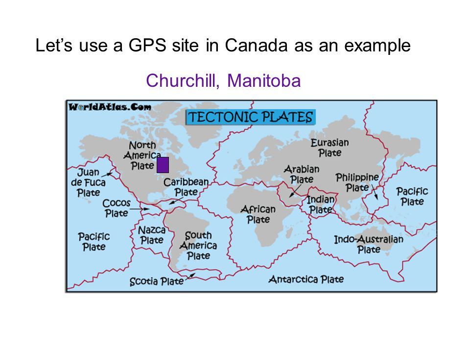 Let's use a GPS site in Canada as an example Churchill, Manitoba