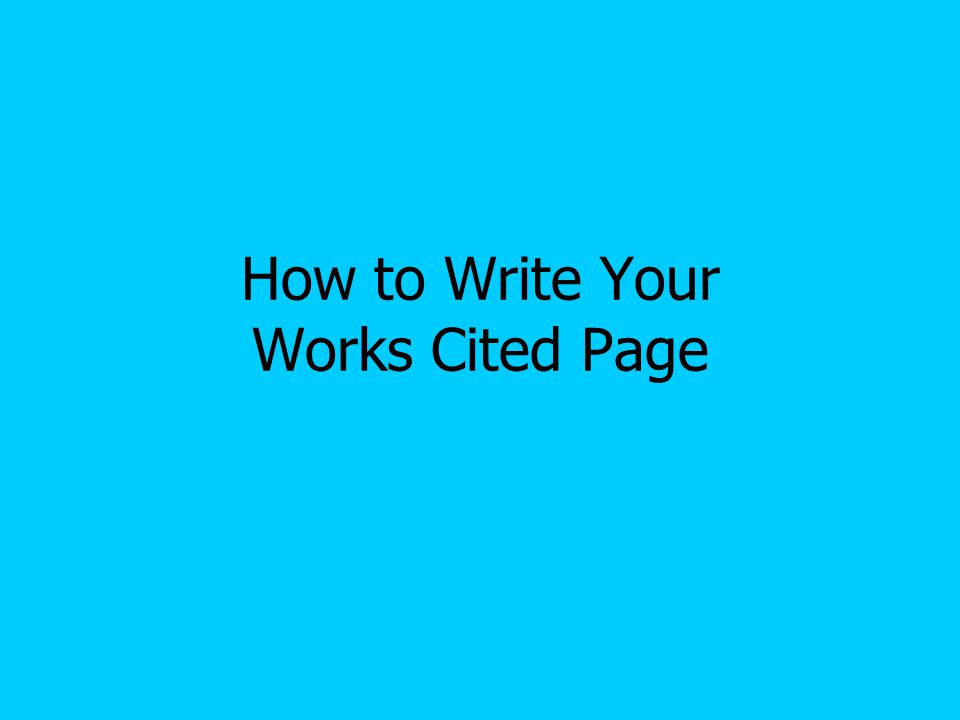 Double Spacing The Works Cited Page should be double spaced throughout Start each new entry at the left margin The reader knows when you have a new entry because it will start at the left margin