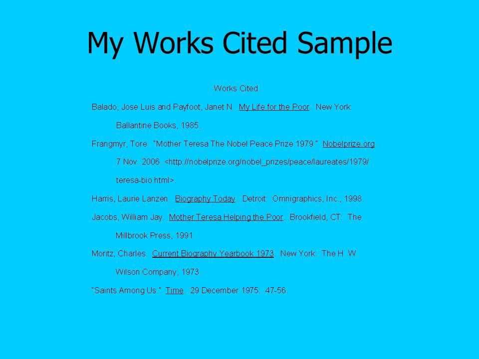 Works Cited Generators http://www.easybib.com/ http://citationmachine.net/ind ex2.php http://www.easybib.com/ http://citationmachine.net/ind ex2.php