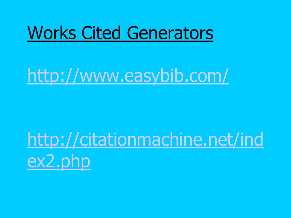 Write Your First Source Determine which source comes first alphabetically by checking the highlighting/circles on your list Enter the proper information into the works cited generator.