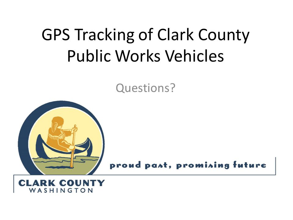 GPS Tracking of Clark County Public Works Vehicles Questions