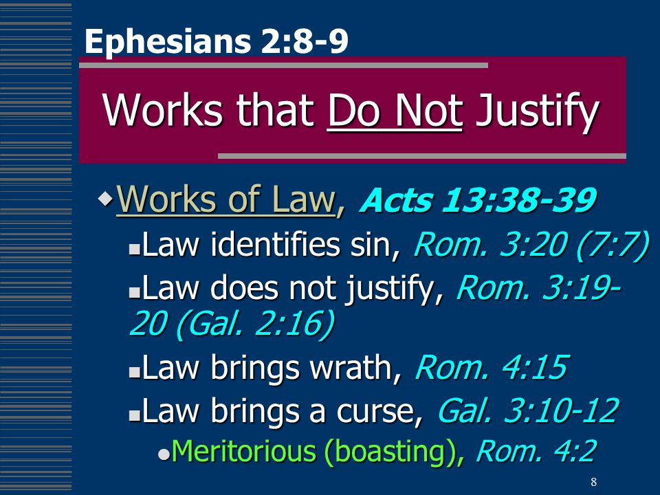 9 Works that Do Justify  Works of Faith, Jas.