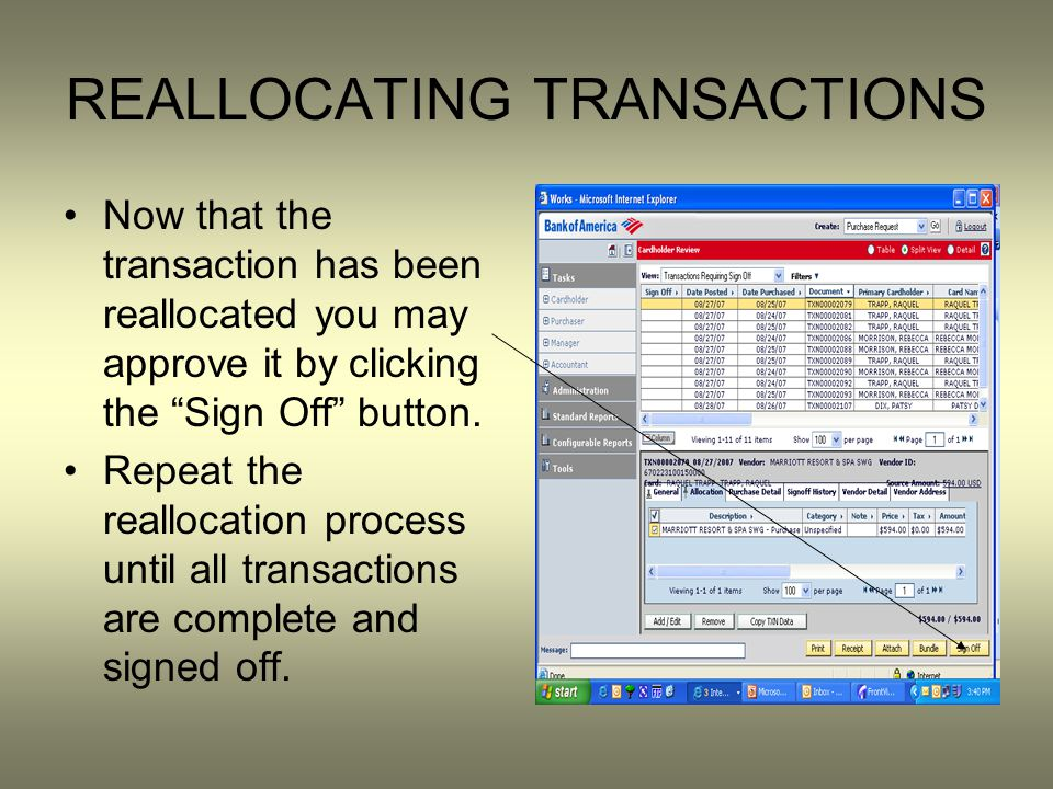 REALLOCATING TRANSACTIONS Now that the transaction has been reallocated you may approve it by clicking the Sign Off button.