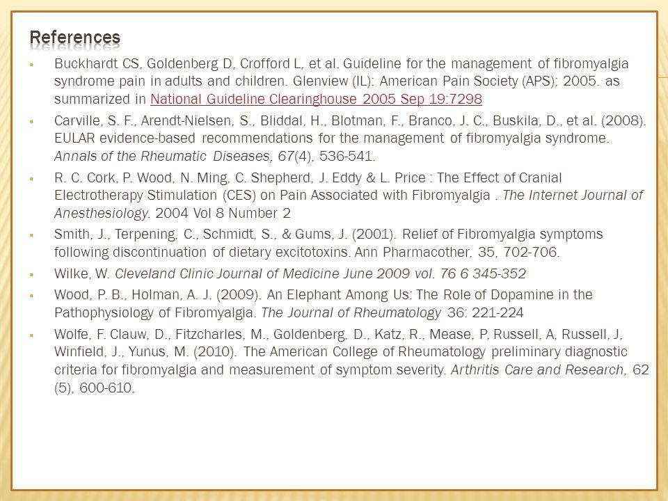  Buckhardt CS, Goldenberg D, Crofford L, et al.