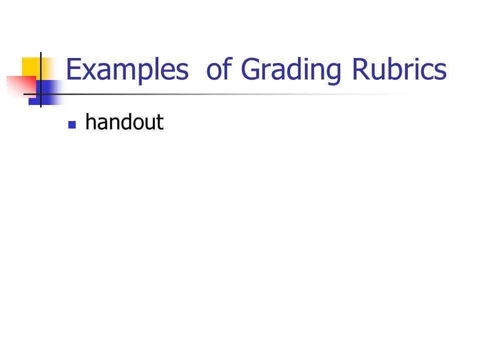 Examples of Grading Rubrics handout