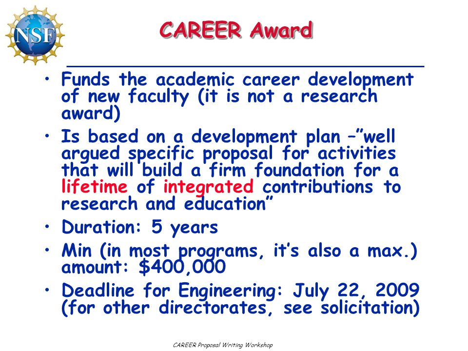 CAREER Proposal Writing Workshop Important Questions Does my research topic fit well with your program.
