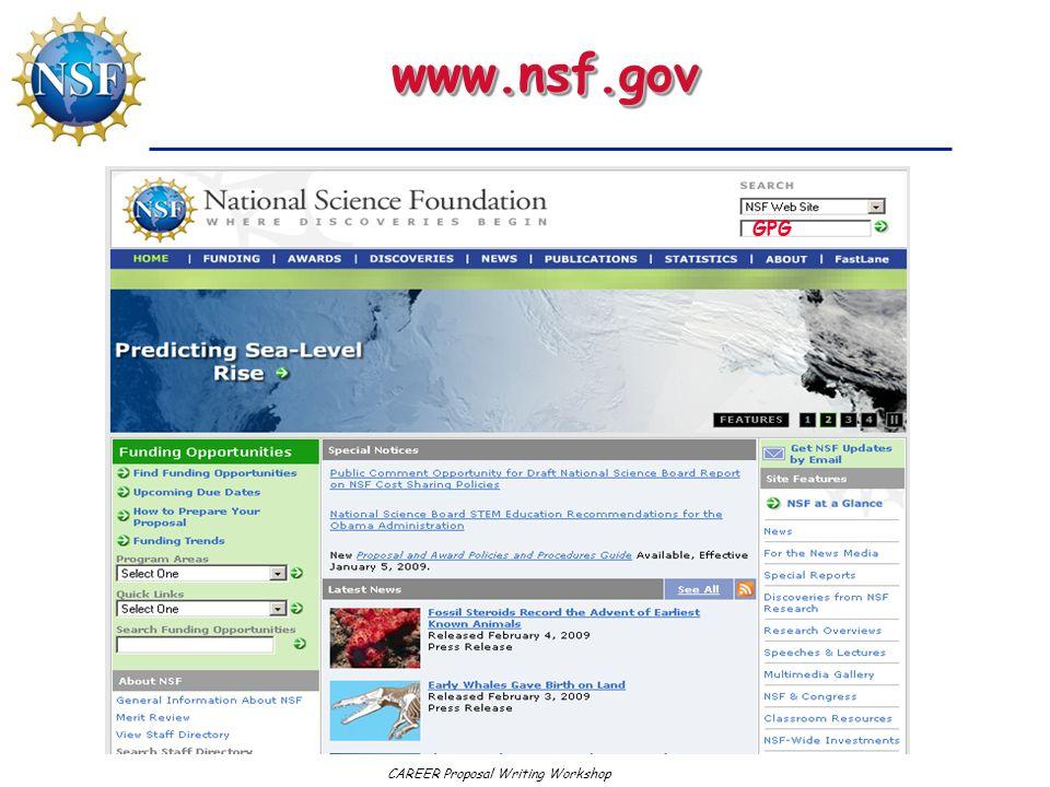 CAREER Proposal Writing Workshop www.nsf.govwww.nsf.gov GPG