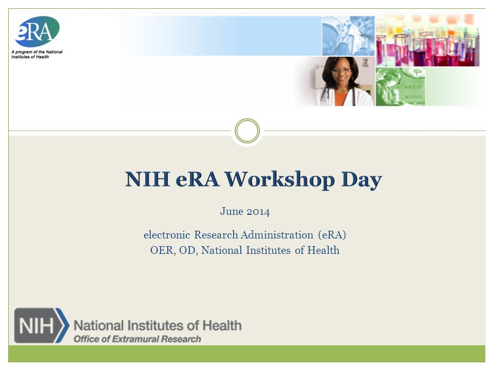 June 2014 electronic Research Administration (eRA) OER, OD, National Institutes of Health