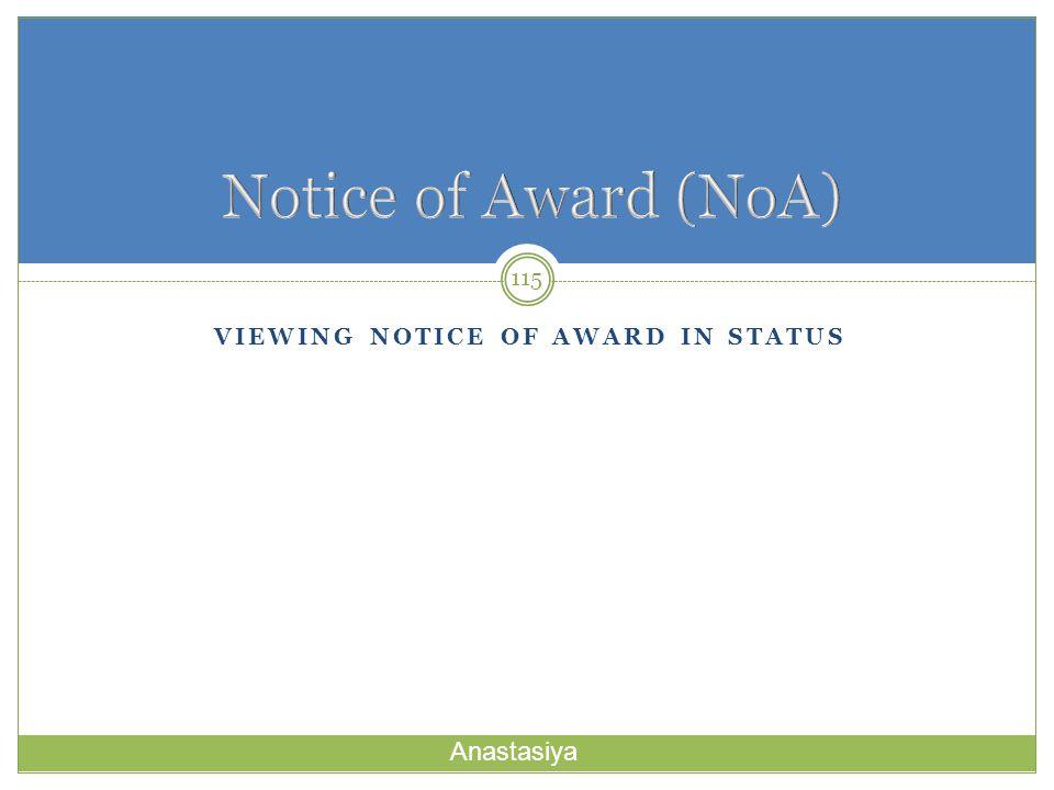 VIEWING NOTICE OF AWARD IN STATUS 115 Anastasiya