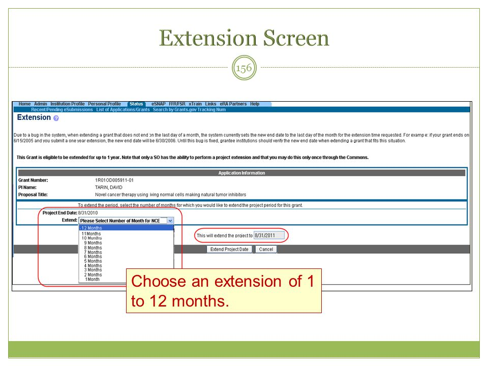 156 Choose an extension of 1 to 12 months.
