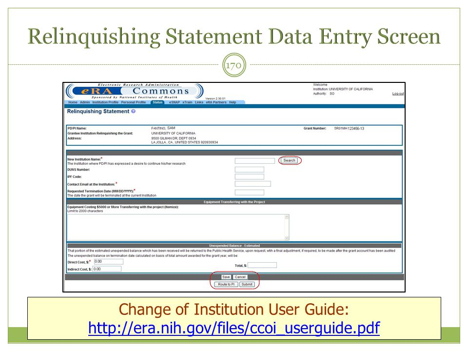 170 Change of Institution User Guide: http://era.nih.gov/files/ccoi_userguide.pdf