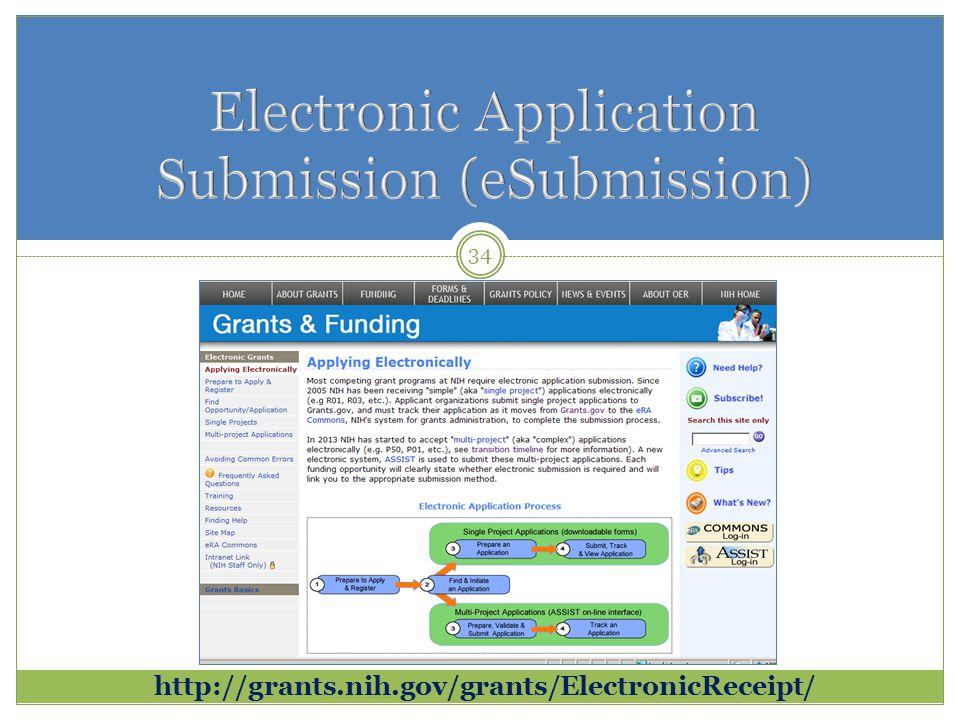 34 http://grants.nih.gov/grants/ElectronicReceipt/