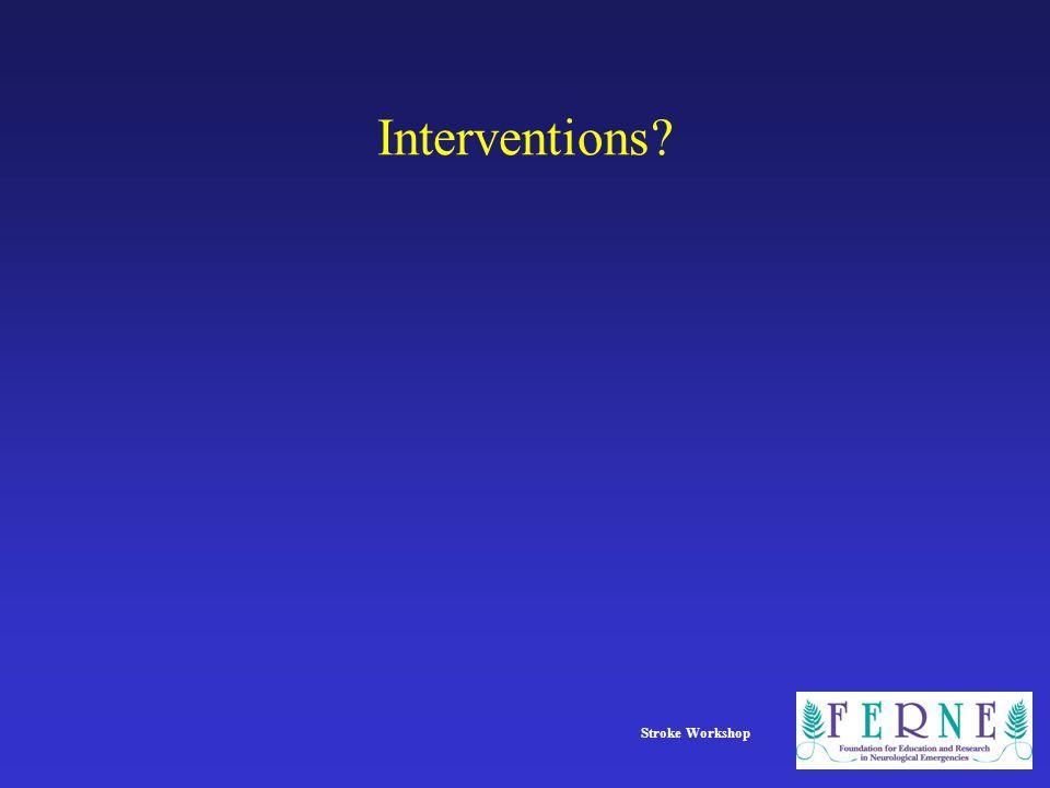Stroke Workshop Interventions?