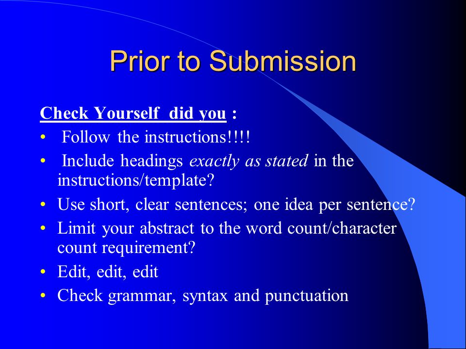 Prior to Submission Check Yourself did you : Follow the instructions!!!.