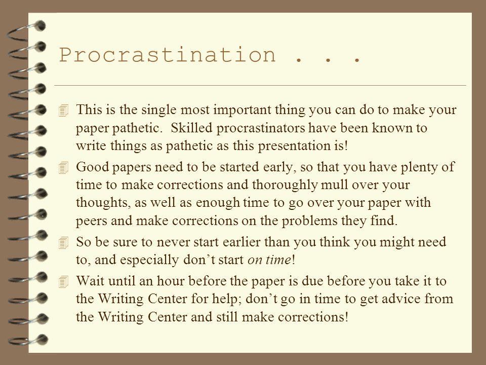 Procrastination...