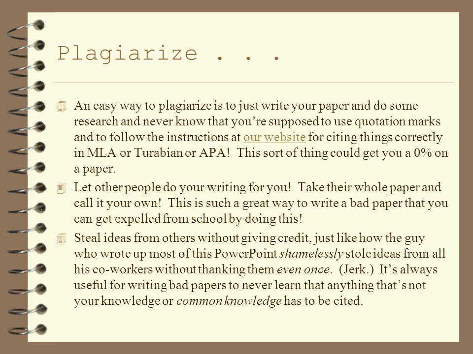 Plagiarize...