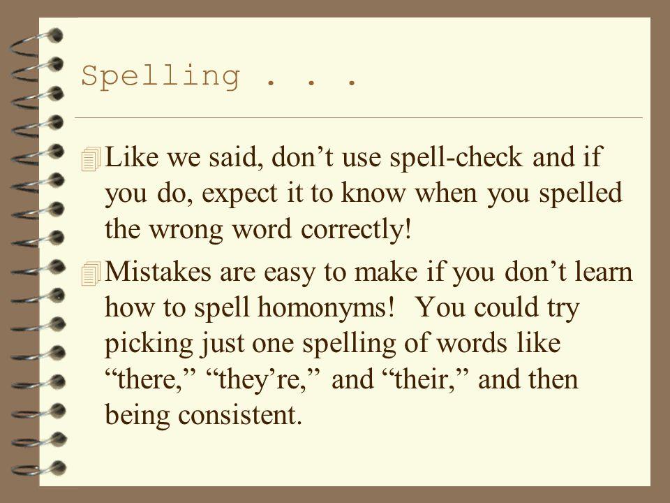 Spelling...
