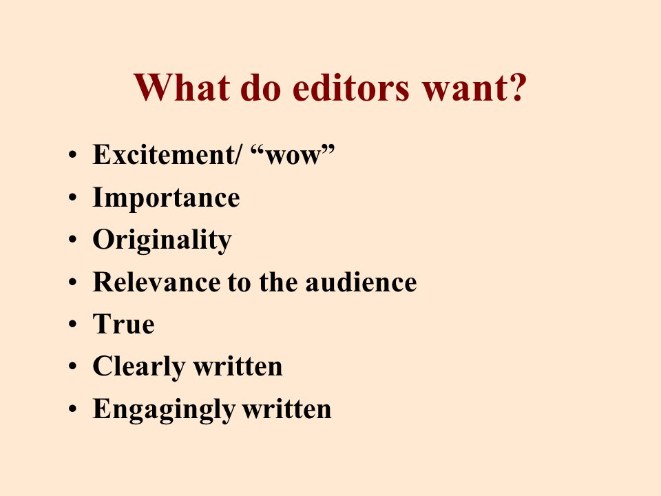 What do editors want.