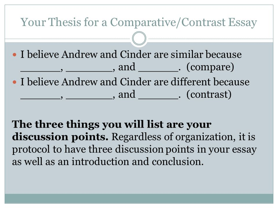 do compare and contrast essays have a thesis A compare and contrast essay is a type of essay which is used to explore both the similarities and the differences between two subjects by comparing and secondly, you have to state what you are going to write in your paper in the thesis statement that is if you will compare, contrast or both.