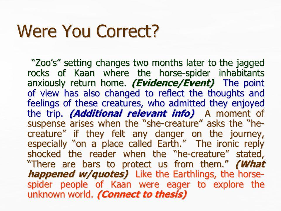 Were You Correct.