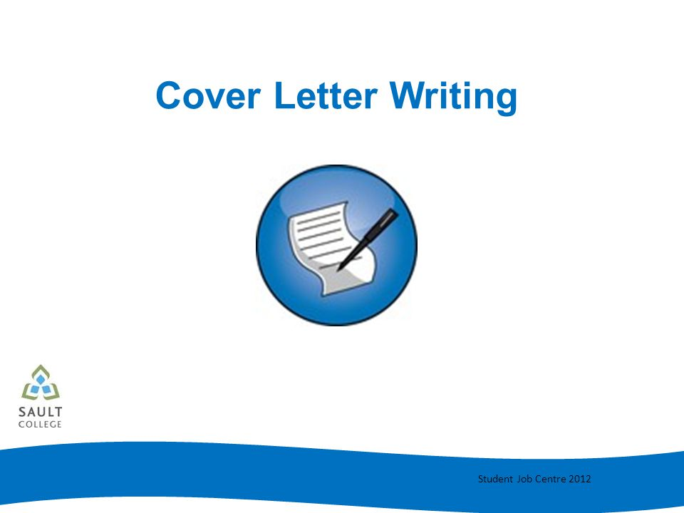 Student Job Centre 2012 Cover Letter Writing