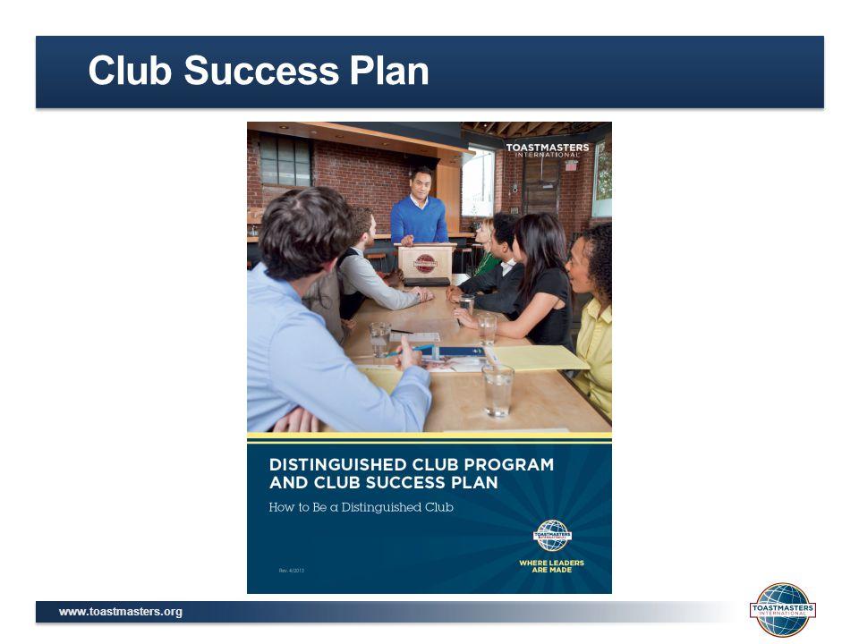 www.toastmasters.org Club Success Plan