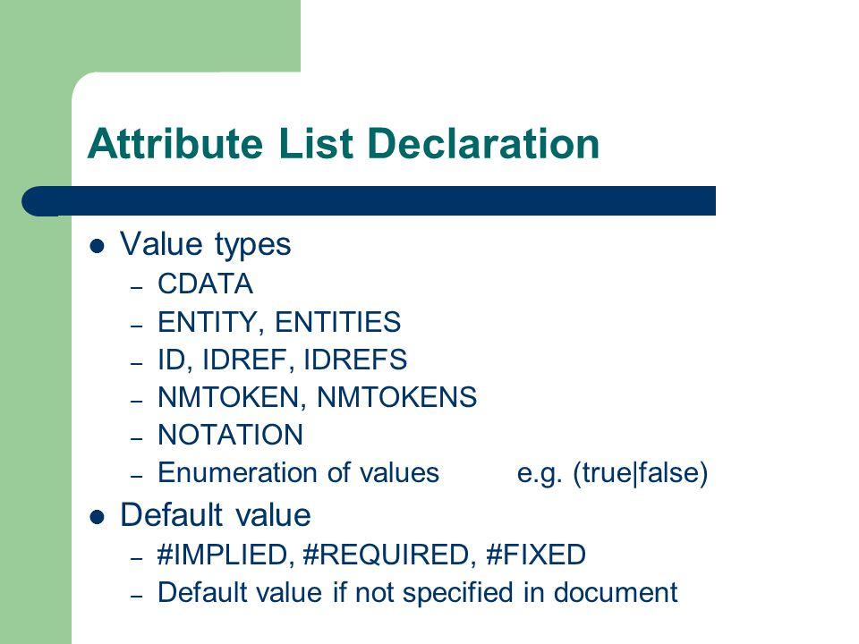 Example DTD (1 of 6) Text declaration 01 02 03 04 05 06 07
