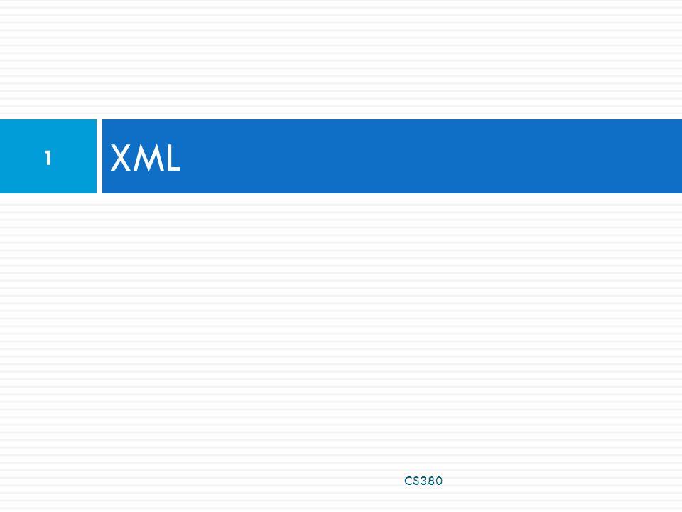 XML CS380 1