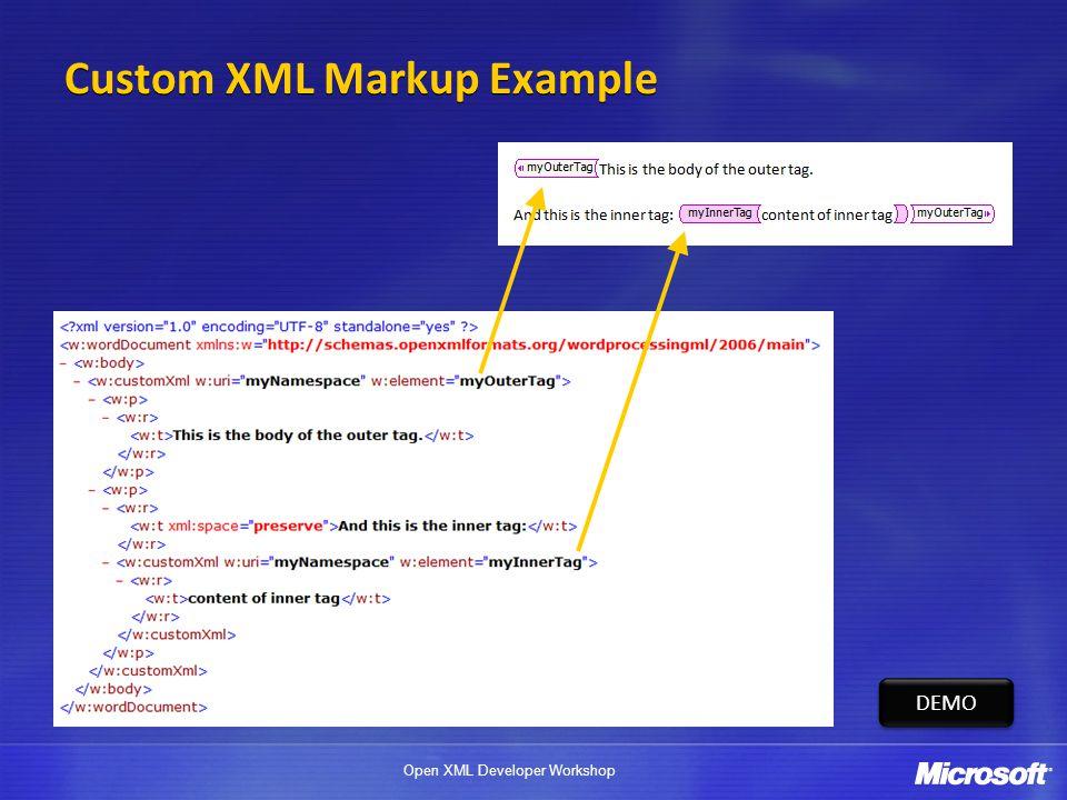 Open XML Developer Workshop Custom XML Markup Example DEMO