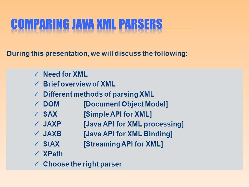 During this presentation, we will discuss the following: Need for XML Brief overview of XML Different methods of parsing XML DOM[Document Object Model