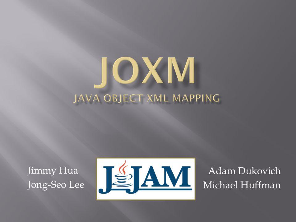 Jimmy Hua Jong-Seo Lee Adam Dukovich Michael Huffman