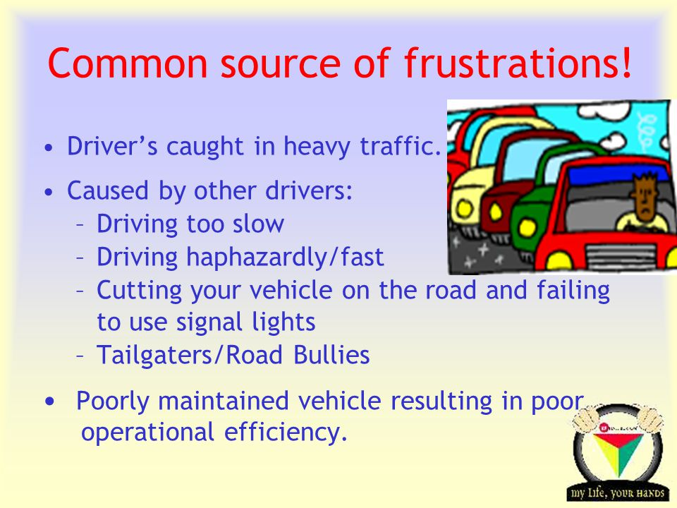 Transportation Tuesday Frustrated/Aggravated .Don't react aggressively.