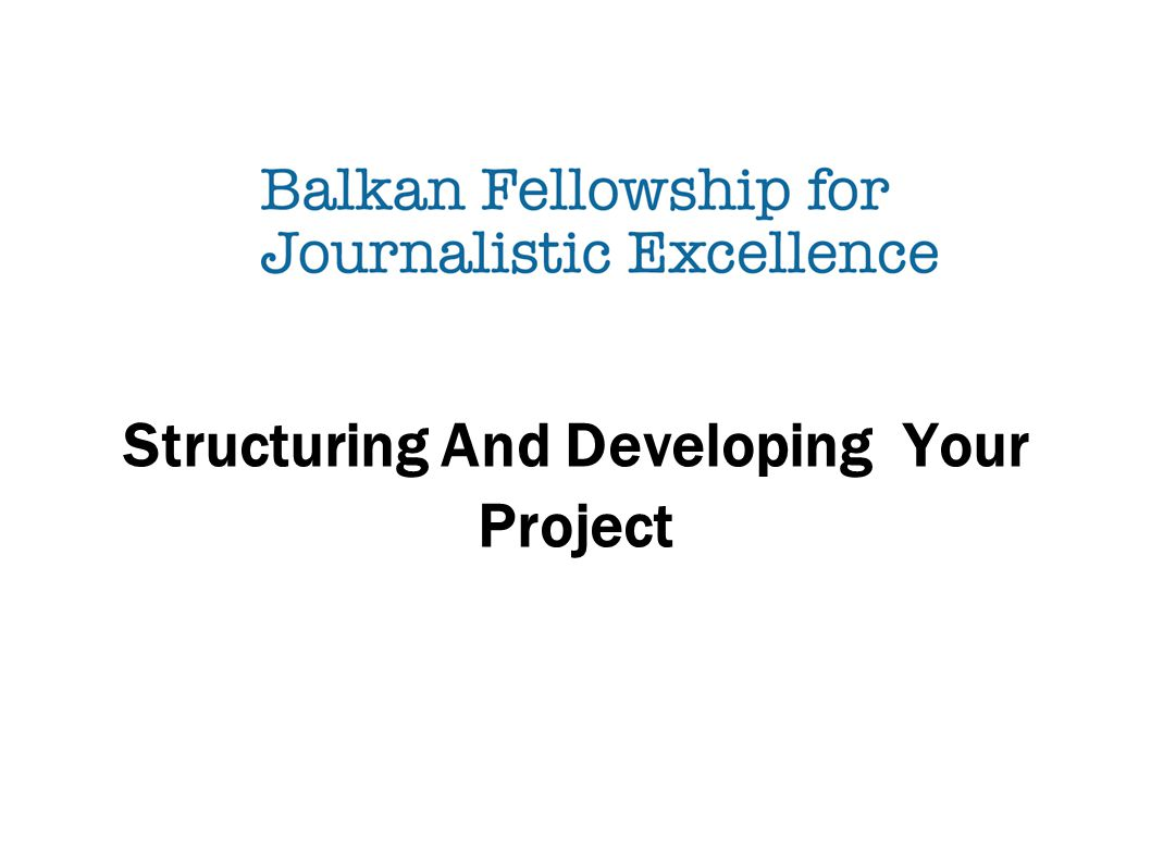 Structuring And Developing Your Project