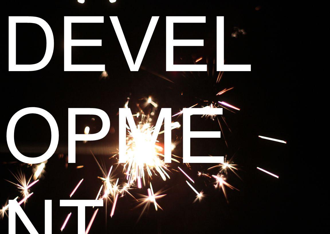 DEVEL OPME NT